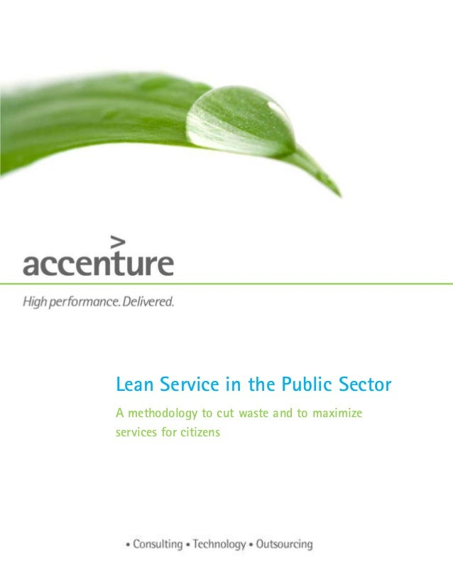 Lean Service in the Public Sector A methodology to cut waste and to maximize services for citizens