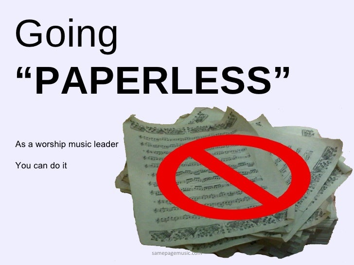 """Going  """"PAPERLESS"""" samepagemusic.com As a worship music leader You can do it"""