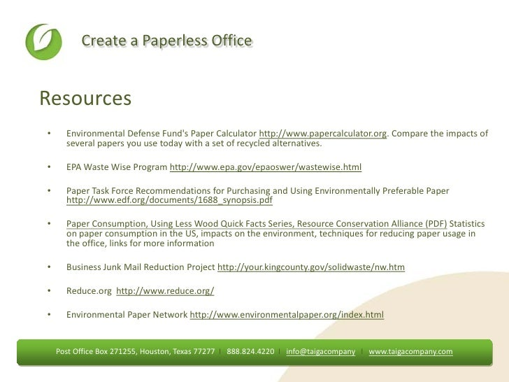 essay paperless office Well, it is hard to imagine a paperless world unless you are sitting in some futuristic google or an apple office where gadget concepts might still manage to replace.
