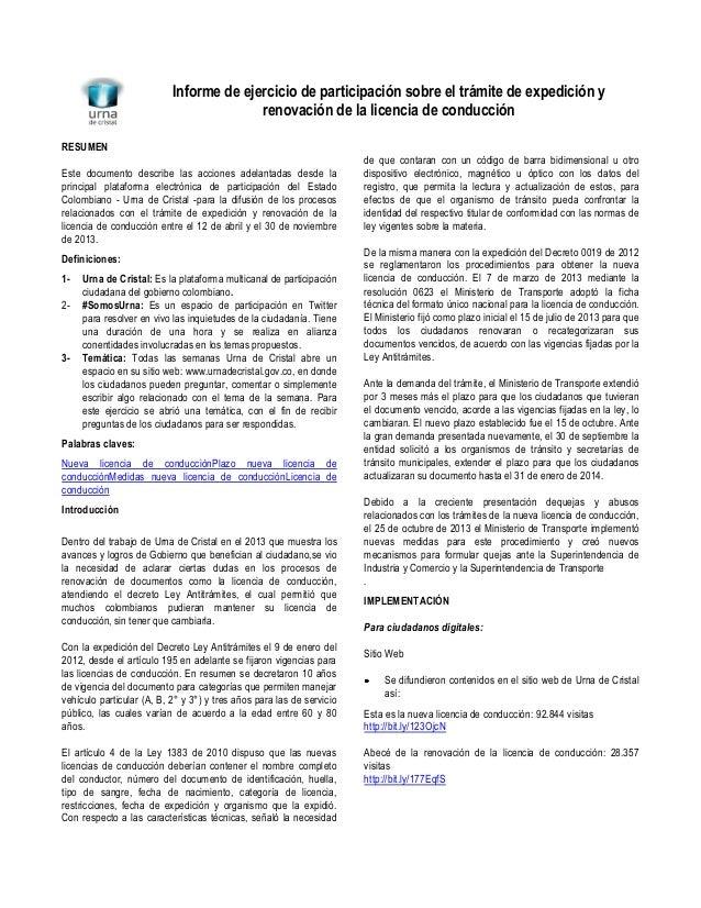 Informe de ejercicio de participación sobre el trámite de expedición y renovación de la licencia de conducción RESUMEN Est...