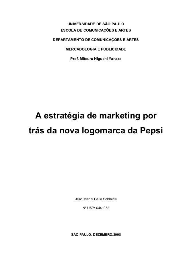 UNIVERSIDADE DE SÃO PAULO        ESCOLA DE COMUNICAÇÕES E ARTES     DEPARTAMENTO DE COMUNICAÇÕES E ARTES          MERCADOL...