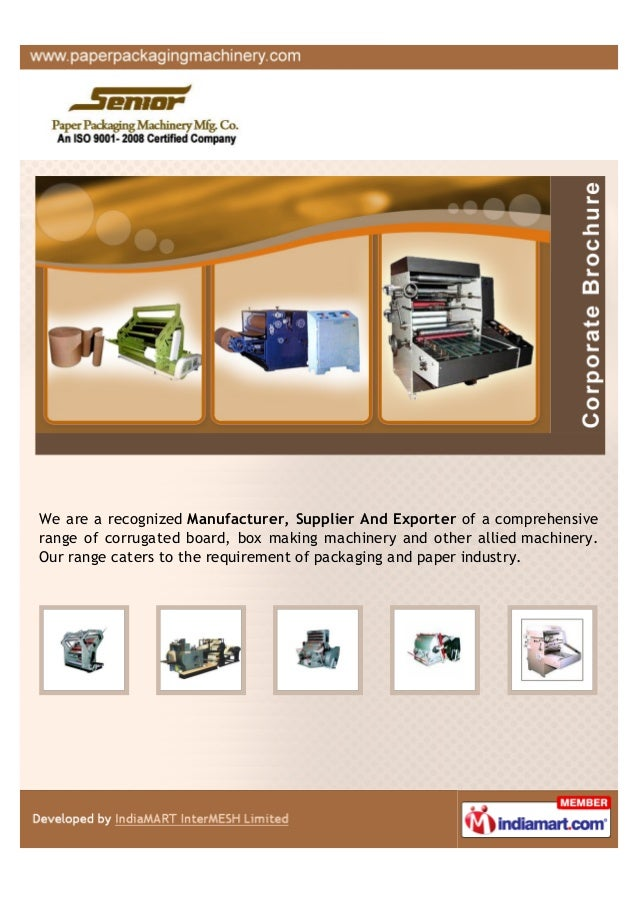 We are a recognized Manufacturer, Supplier And Exporter of a comprehensiverange of corrugated board, box making machinery ...
