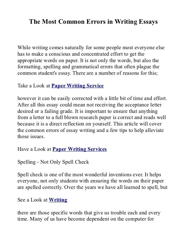 common mistakes in writing essays 21082015  your profs will thank you if you avoid these 10 writing mistakes  ten common mistakes  your essays check out this free writing.