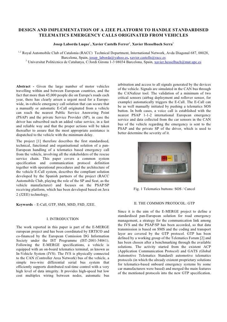 DESIGN AND IMPLEMENTATION OF A J2EE PLATFORM TO HANDLE STANDARDISED          TELEMATICS EMERGENCY CALLS ORIGINATED FROM VE...