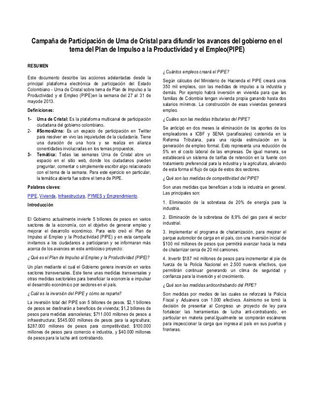 Campaña de Participación de Urna de Cristal para difundir los avances del gobierno en eltema del Plan de Impulso a la Prod...