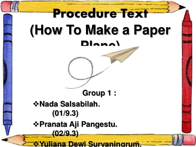Procedure Text How To Make Paper Plane