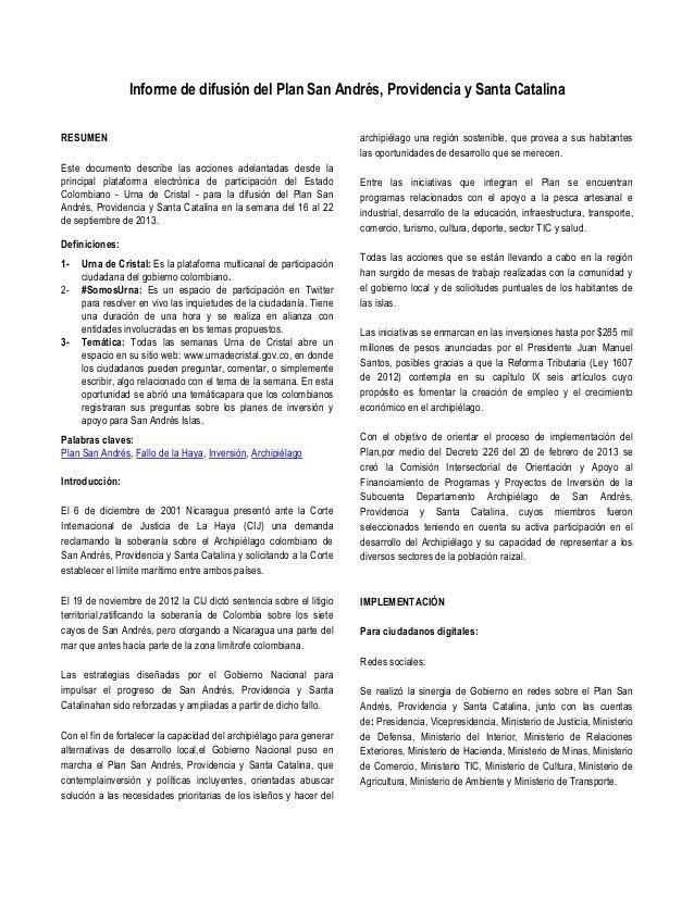 Informe de difusión del Plan San Andrés, Providencia y Santa Catalina RESUMEN Este documento describe las acciones adelant...