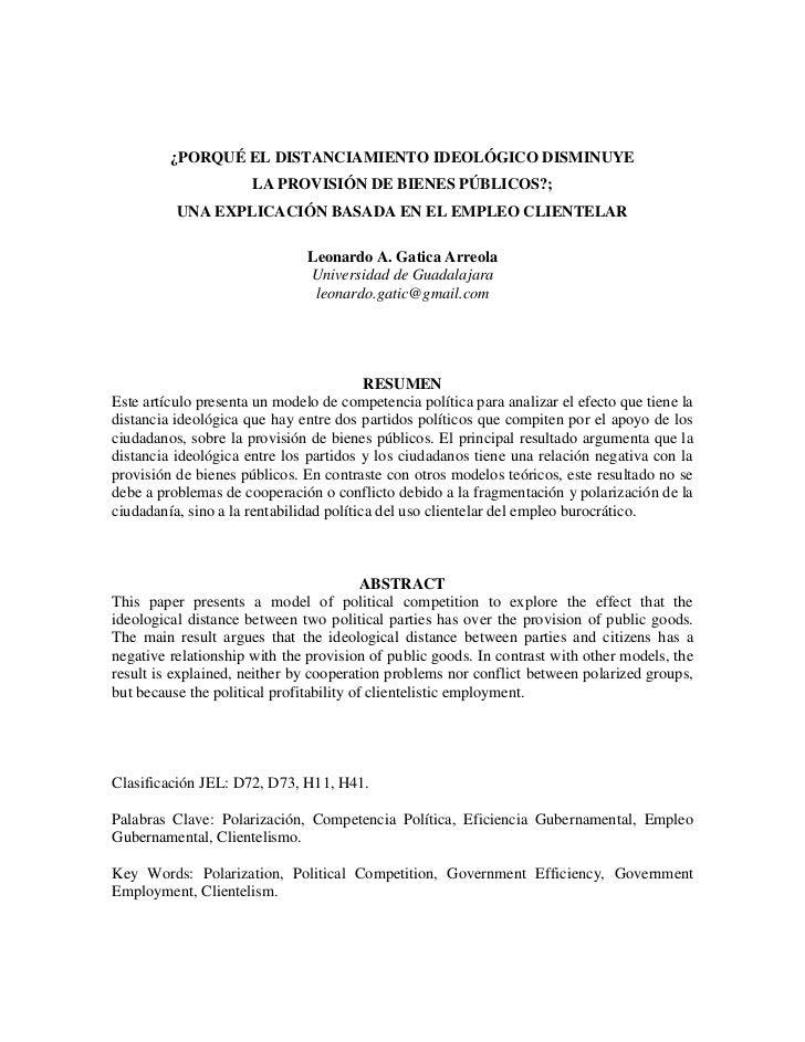 ¿PORQUÉ EL DISTANCIAMIENTO IDEOLÓGICO DISMINUYE                      LA PROVISIÓN DE BIENES PÚBLICOS?;          UNA EXPLIC...