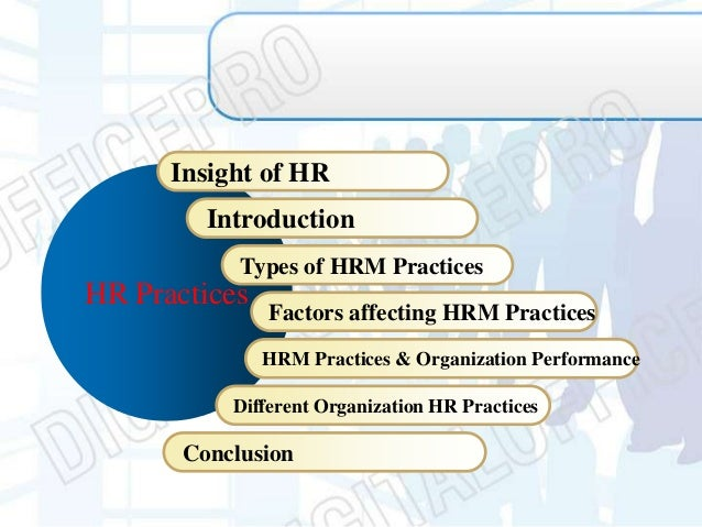 research papers on hr practices We start this research project with the holy name of allah  this papers looks  at the human resources practices of wal-mart with a special.