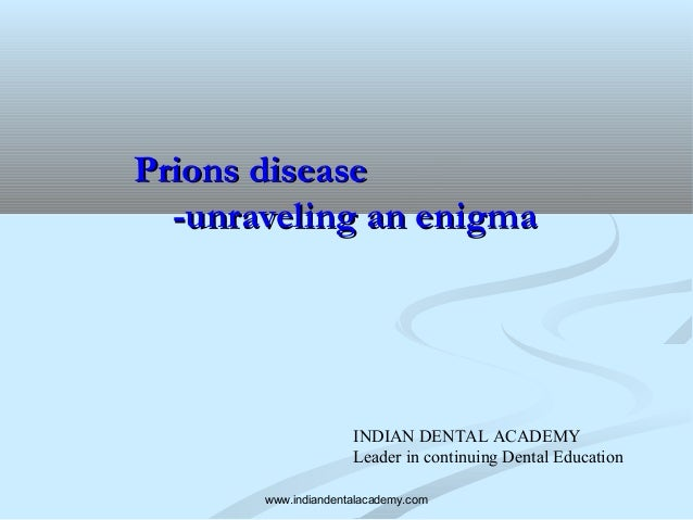 investigating prion diseases essay Essay prions prions have been a mistery for scientists from the day they where  discovered  prions are known to cause many diseases involved with nervous  systems like the brain  investigation led to the discovery of prions inside the.