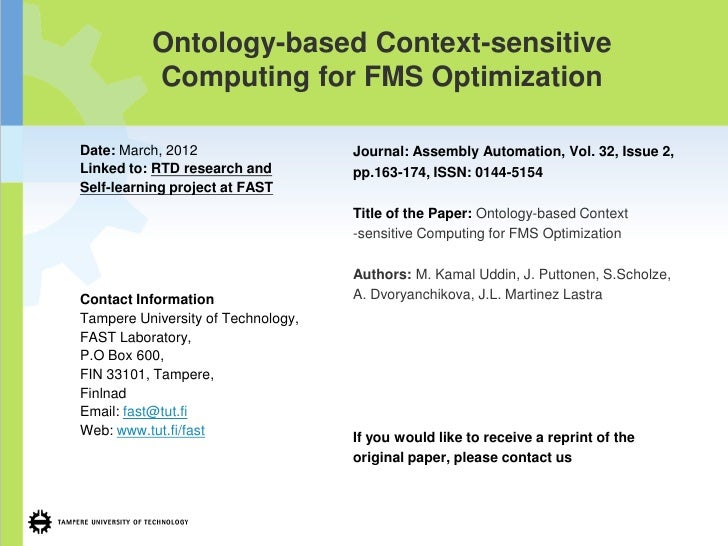Ontology-based Context-sensitive          Computing for FMS OptimizationDate: March, 2012                   Journal: Assem...