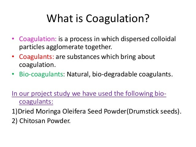 Natural Coagulants For Water Treatment