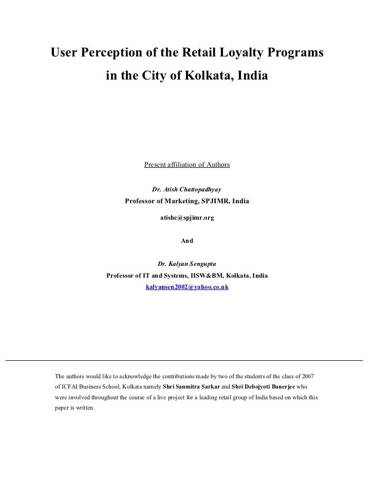 User Perception of the Retail Loyalty Programs                     in the City of Kolkata, India                          ...