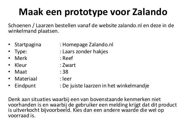 Test het prototype van Zalando Doe alsof je echt een gebruiker bent Schoenen / Laarzen bestellen vanaf de website zalando....