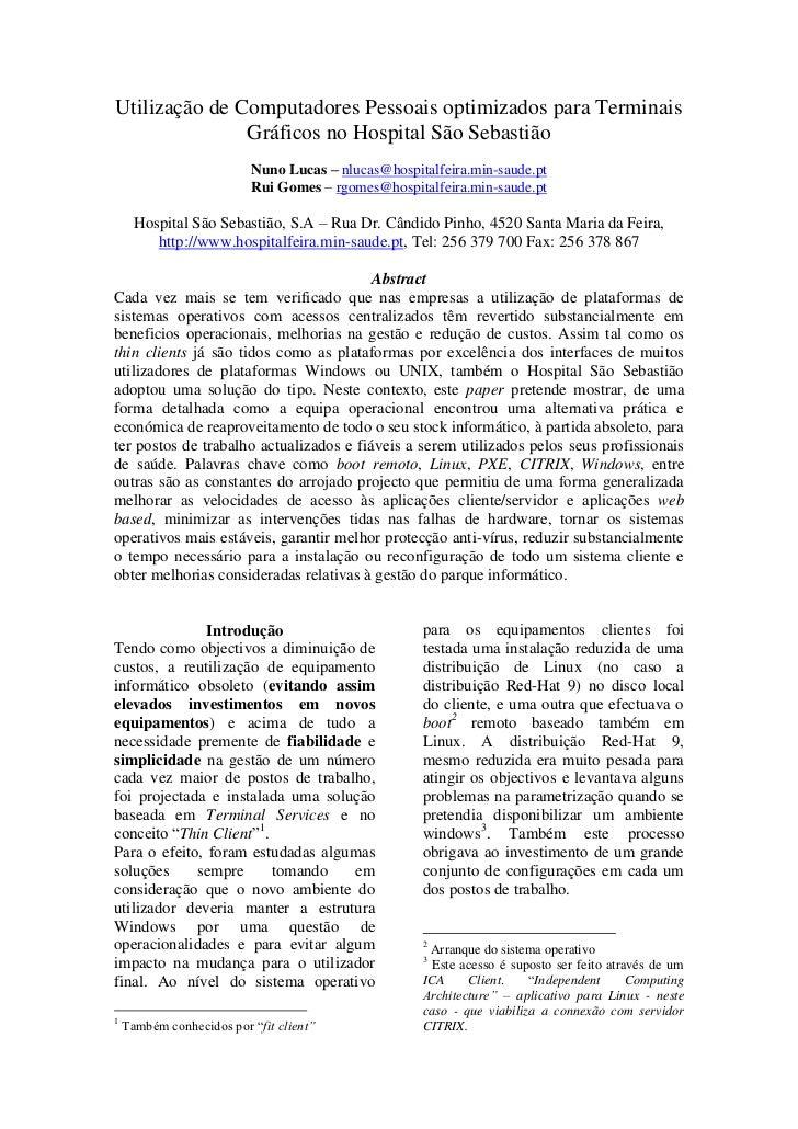 Utilização de Computadores Pessoais optimizados para Terminais               Gráficos no Hospital São Sebastião           ...