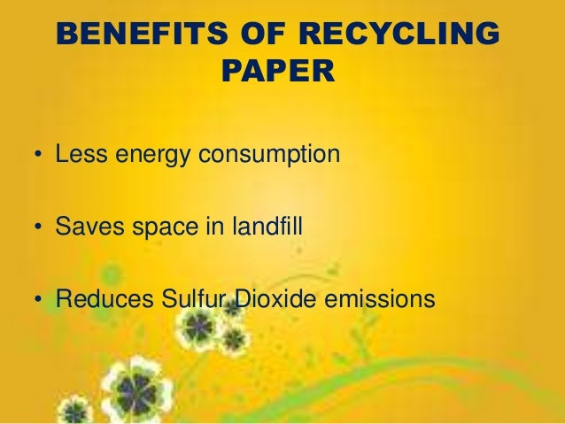 benefits of recycling research paper Basic information about paper recycling, including benefits, source reduction, uses for recovered paper, papermaking, and best practices jump to main content wastes - resource conservation - common wastes & materials - paper recycling.