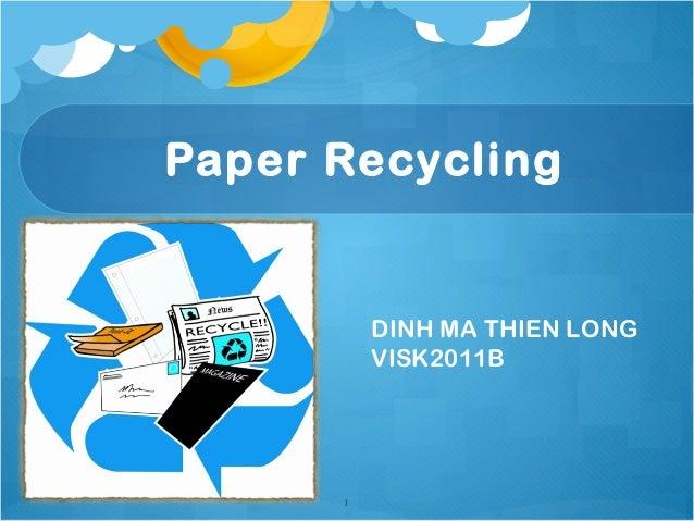 Paper Recycling 1 DINH MA THIEN LONG VISK2011B