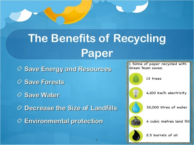benefits of recycling paper Paper recycling may appear like the kind of thing best left to paper plants, however it turns out you can reuse your own particular paper at home without an excessive.