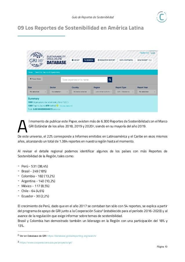 Guía de Reportes de Sostenibilidad   10 Casos de Reportes P ara concluir, queremos compartirte tres ejemplos de Reportes...