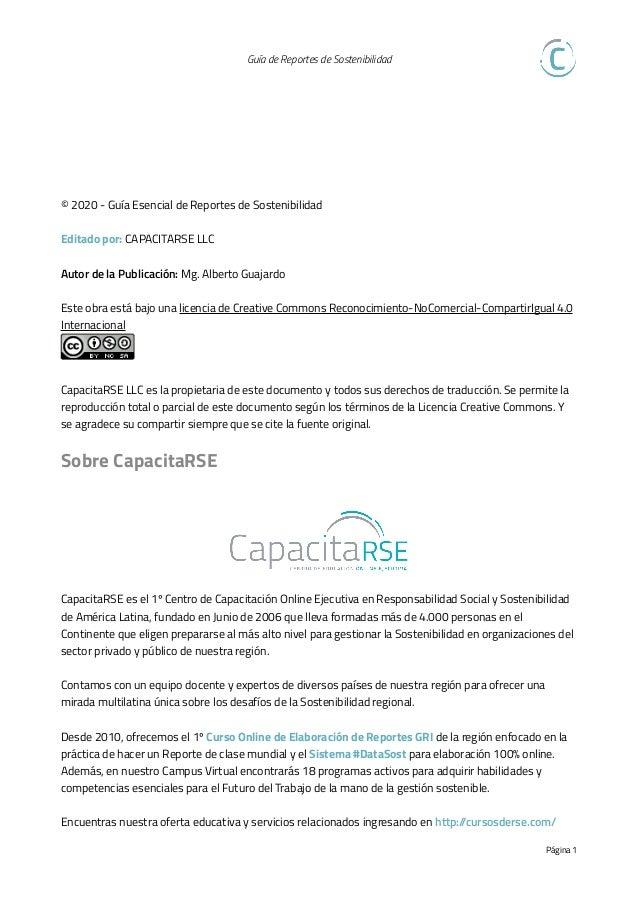 Guía de Reportes de Sostenibilidad   Índice  Sobre CapacitaRSE 1 01 Introducción 3 02 ¿Qué es un Reporte de Sostenibili...