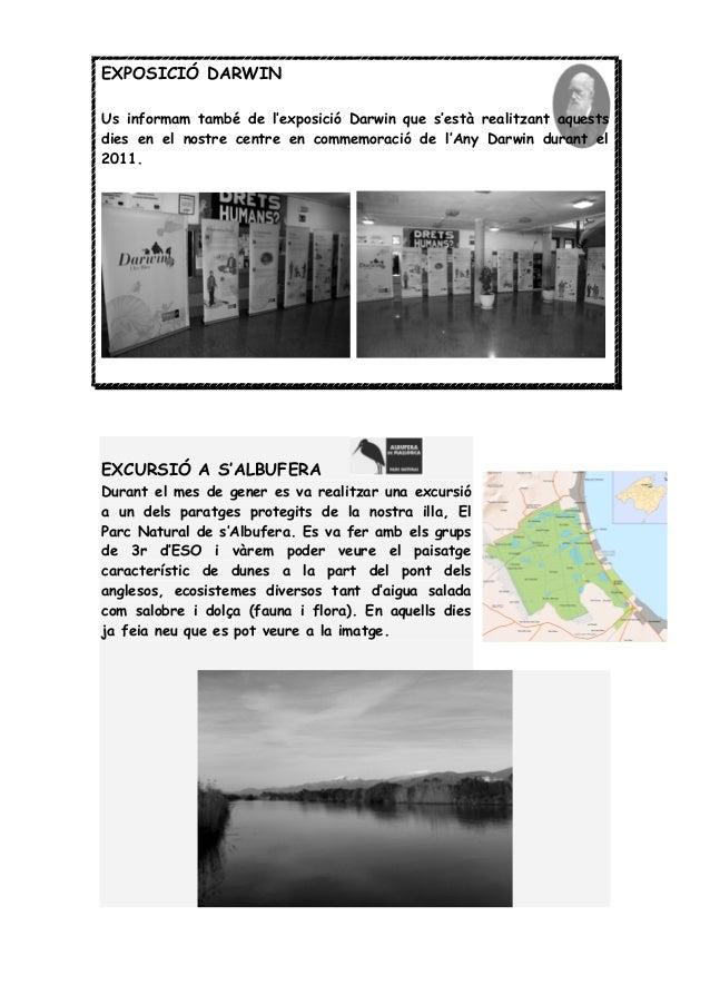 EXPOSICIÓ DARWIN Us informam també de l'exposició Darwin que s'està realitzant aquests dies en el nostre centre en commemo...