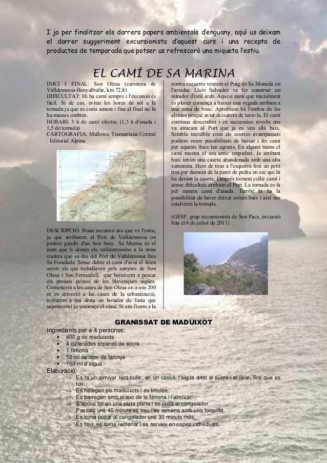 I ja per finalitzar els darrers papers ambientals d'enguany, aquí us deixam el darrer suggeriment excursionista d'aquest c...