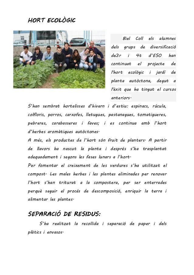 HORT ECOLÒGICHORT ECOLÒGICHORT ECOLÒGICHORT ECOLÒGIC Biel Coll els alumnes dels grups de diversificació de3r i 4t d'ESO ha...