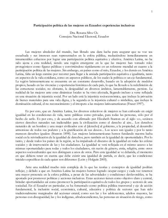 1 Participación política de las mujeres en Ecuador: experiencias inclusivas Dra. Roxana Silva Ch. Consejera Nacional Elect...