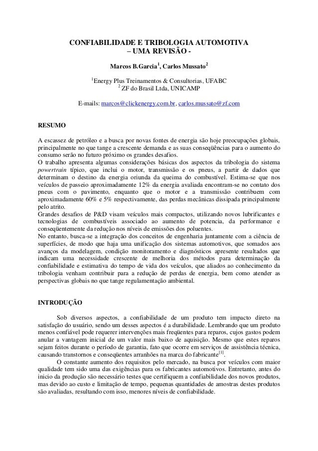 CONFIABILIDADE E TRIBOLOGIA AUTOMOTIVA – UMA REVISÃO - Marcos B.Garcia1 , Carlos Mussato2 1 Energy Plus Treinamentos & Con...