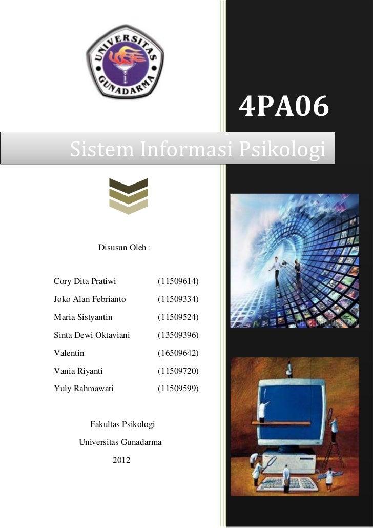 4PA06    Sistem Informasi Psikologi             Disusun Oleh :Cory Dita Pratiwi               (11509614)Joko Alan Febriant...