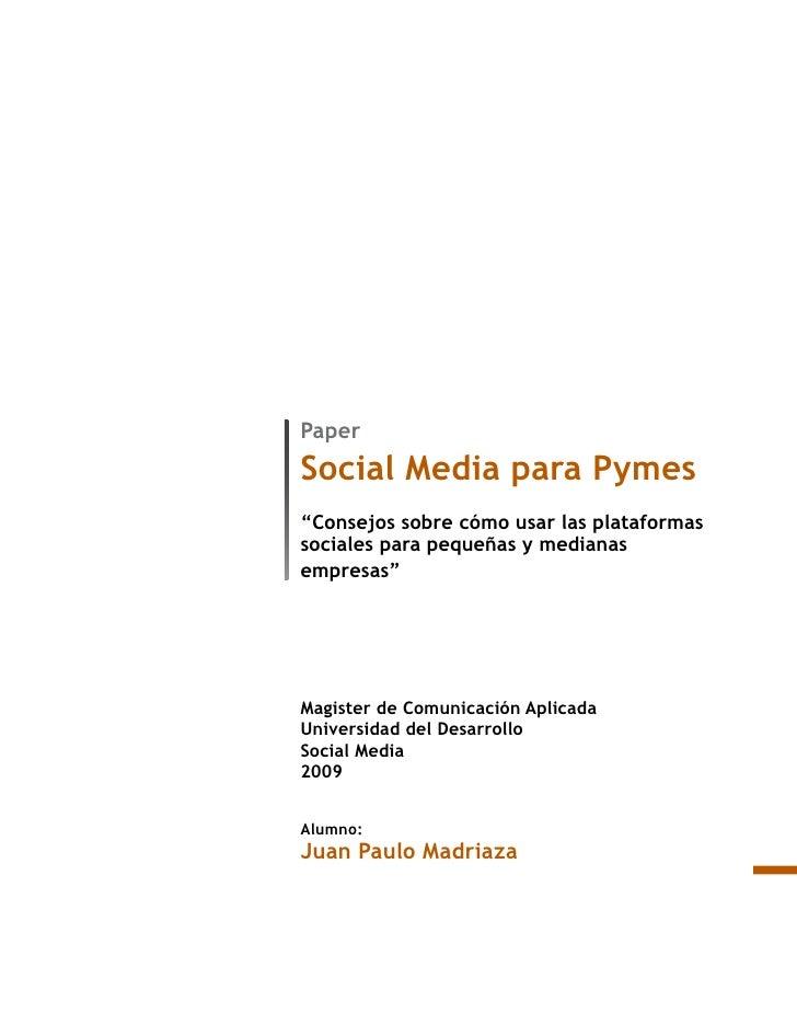 """Paper Social Media para Pymes """"Consejos sobre cómo usar las plataformas sociales para pequeñas y medianas empresas""""     Ma..."""