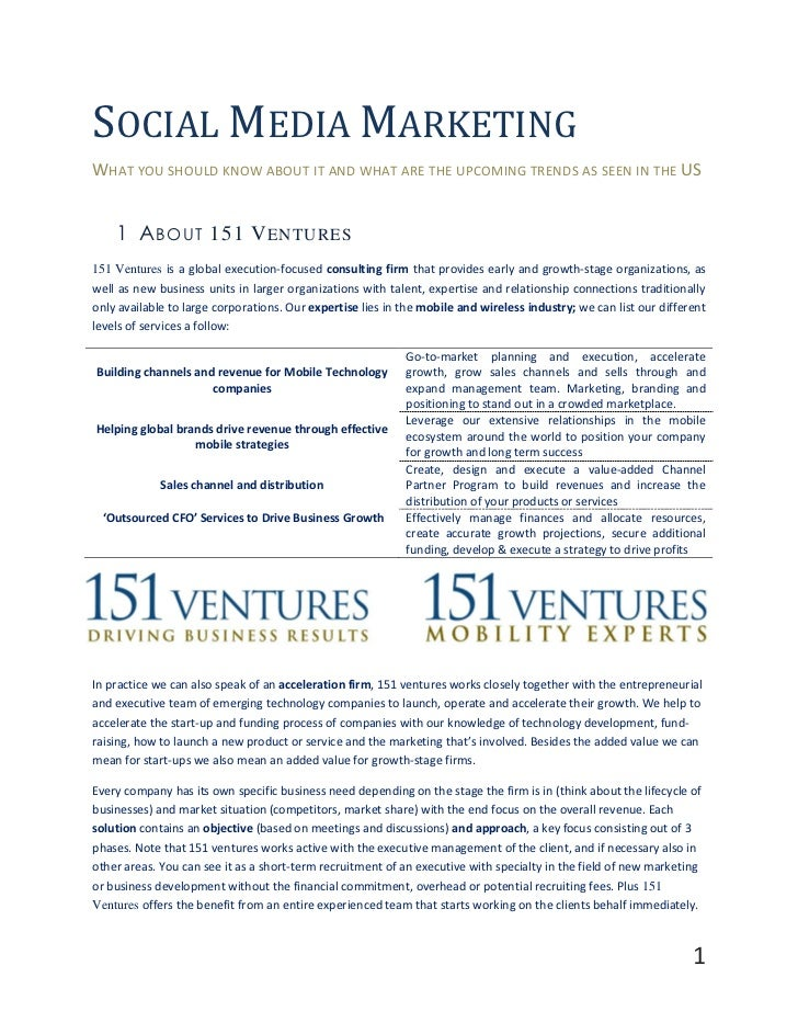 social trends paper Social media: business benefits and security, governance and assurance perspectives abstract initiated as a consumer-oriented technology, social media is increasingly being leveraged as a powerful, low-cost tool for enterprises to.
