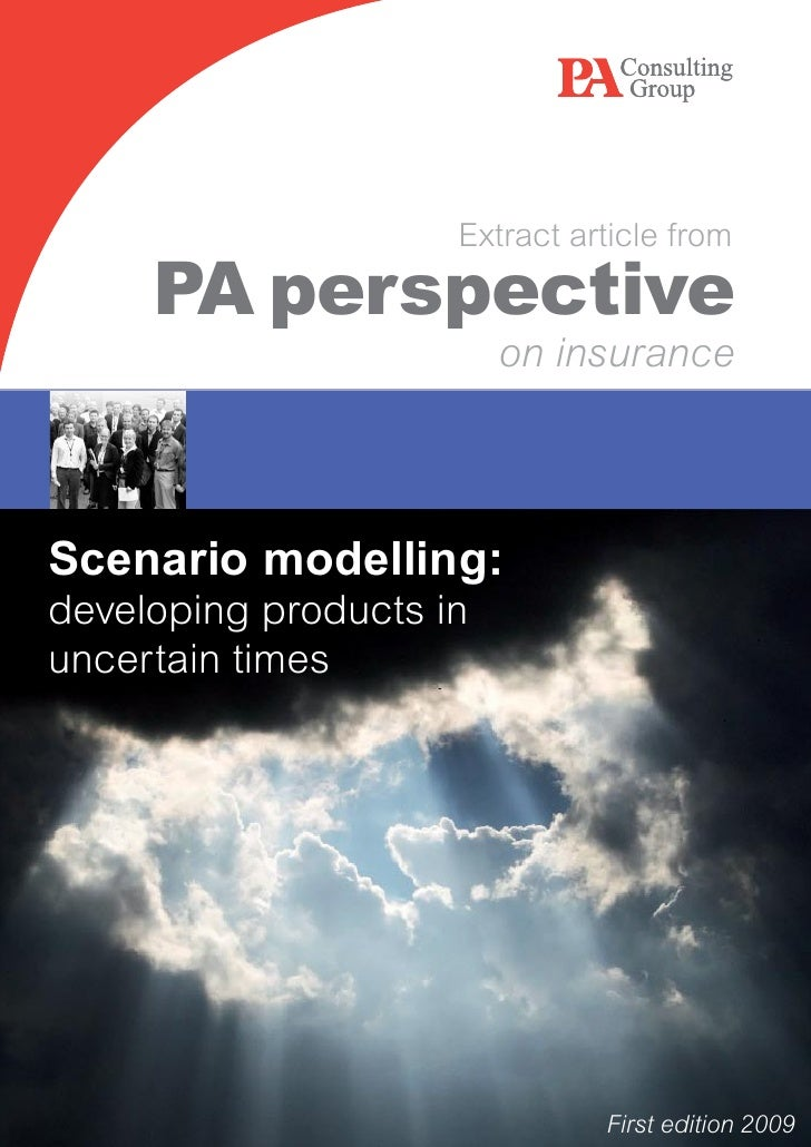 Extract article from       PA perspective                          on insurance     Scenario modelling: developing product...