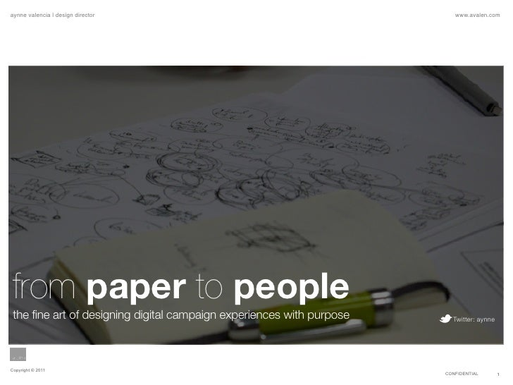 aynne valencia   design director                                          www.avalen.com from paper to people the fine art...
