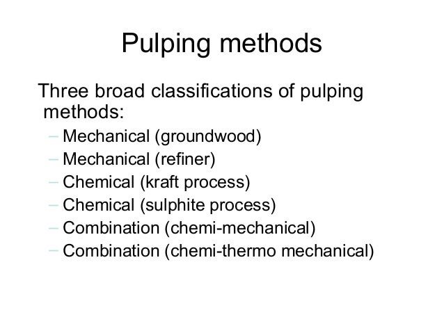Mechanical pulping • Grinding-Stone Groundwood (SGW) – Logs (very occasionally chips) are pressed into a turning stone thu...