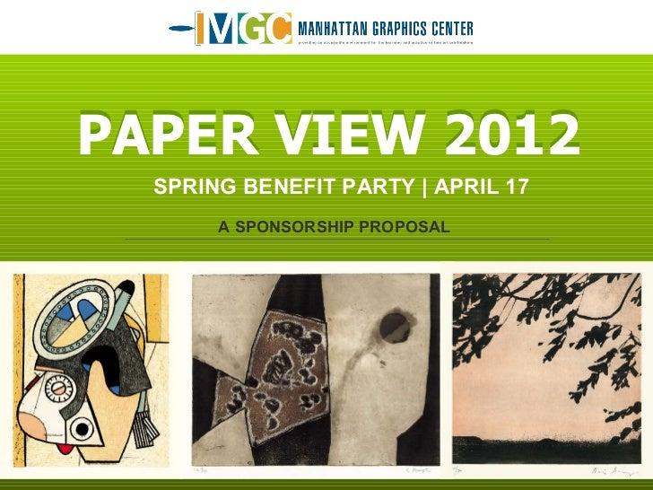 SPRING BENEFIT PARTY | APRIL 17 A SPONSORSHIP PROPOSAL PAPER VIEW 2012 PAPER VIEW 2012