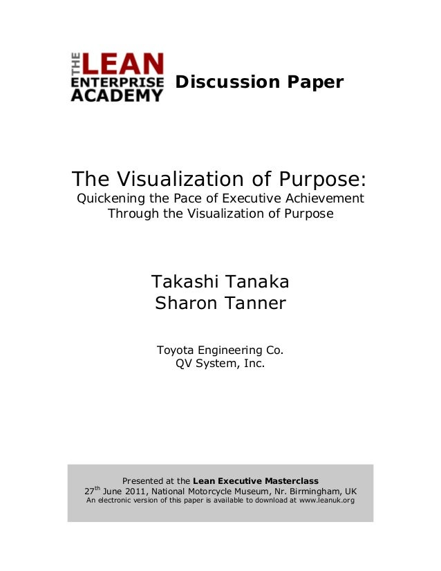 Discussion Paper    The Visualization of Purpose:        Quickening the Pace of Executive Achievement             Through ...