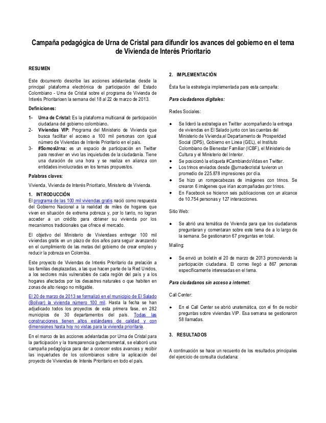 Campaña pedagógica de Urna de Cristal para difundir los avances del gobierno en el temade Vivienda de Interés PrioritarioR...