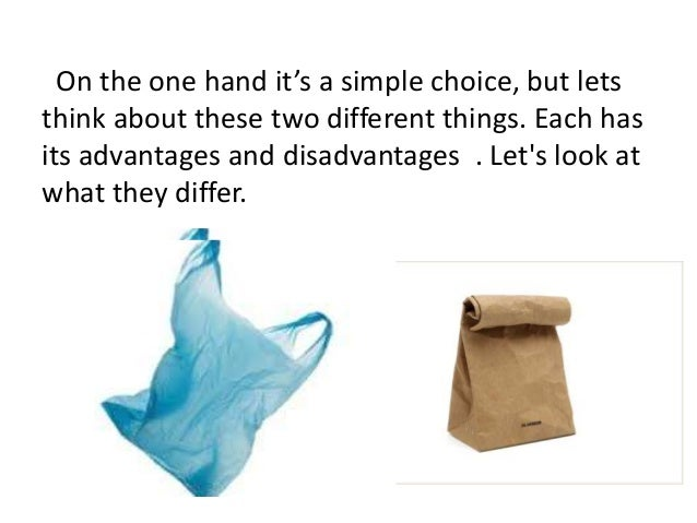 paper vs plastic essay Pbb + fee plastic bag ban + fee on paper bags  in the change in bag-‐type  consumption (plastic vs paper or reusable bags), which can.