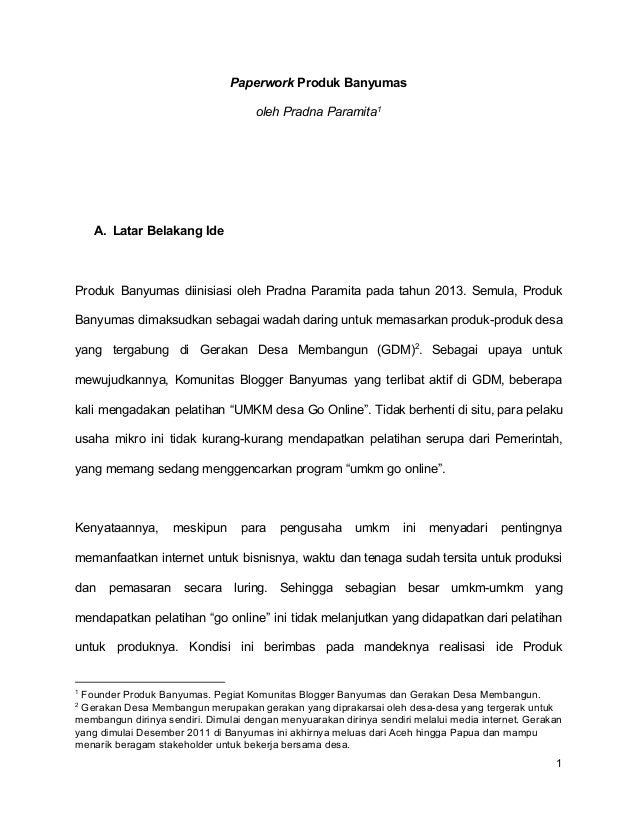 Paperwork Produk Banyumas oleh Pradna Paramita1 A. Latar Belakang Ide Produk Banyumas diinisiasi oleh Pradna Paramita pa...
