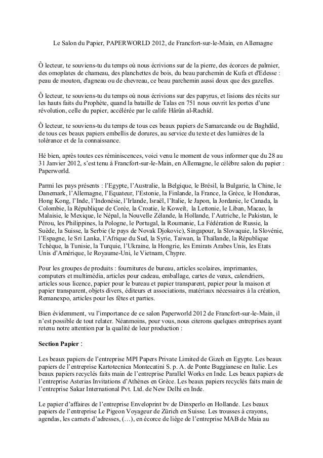 Le Salon du Papier, PAPERWORLD 2012, de Francfort-sur-le-Main, en Allemagne Ô lecteur, te souviens-tu du temps où nous écr...