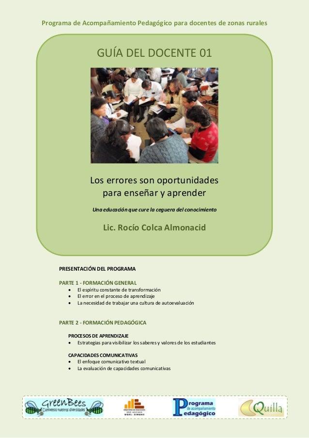 Programa de Acompañamiento Pedagógico para docentes de zonas rurales                     GUÍA DEL DOCENTE 01              ...