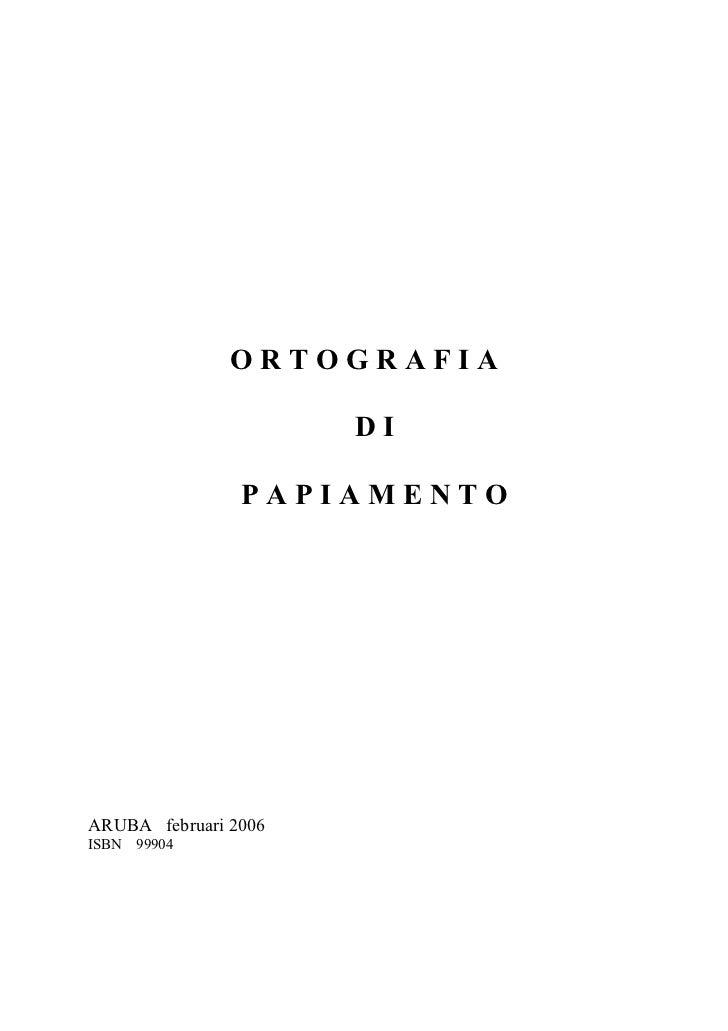 ORTOGRAFIA DI PAPIAMENTO