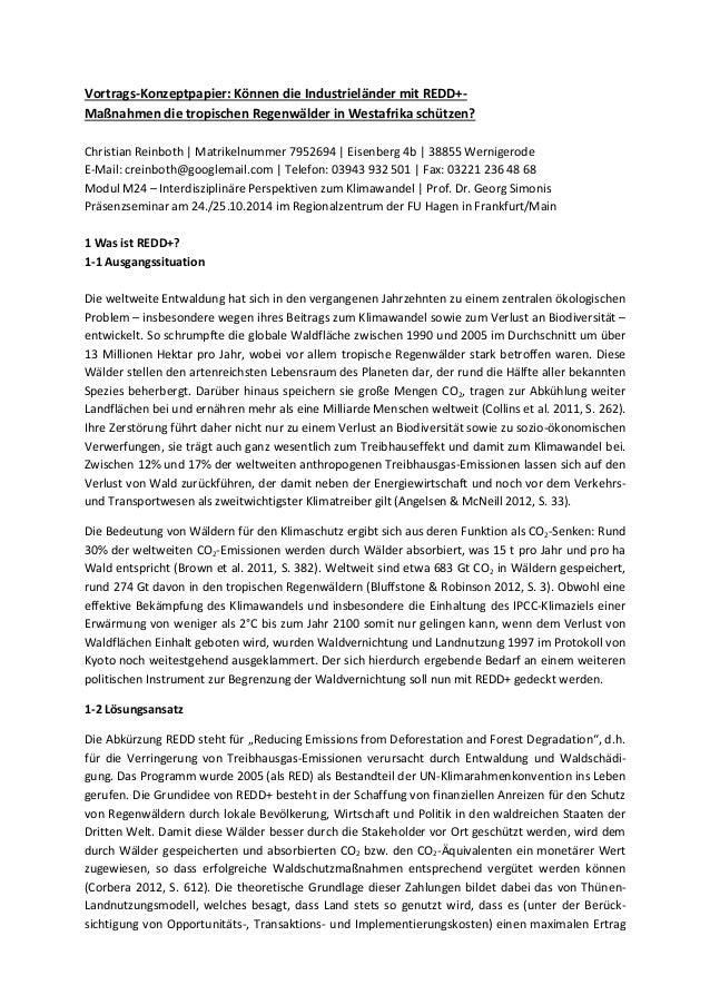 Vortrags-Konzeptpapier: Können die Industrieländer mit REDD+- Maßnahmen die tropischen Regenwälder in Westafrika schützen?...