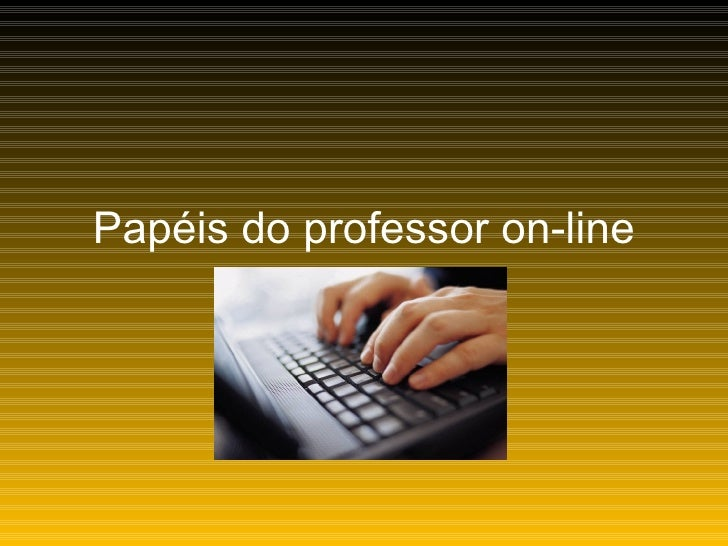 Papéis do professor on-line