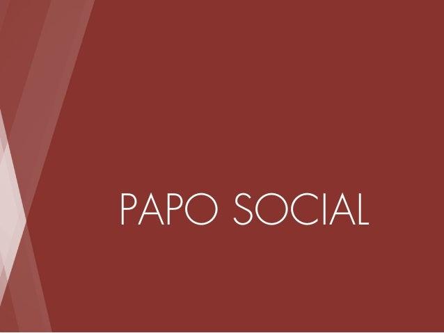 Papo social web Slide 2