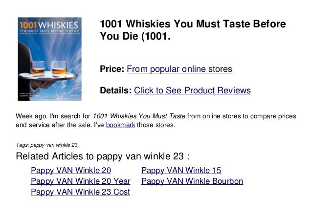 1001 Whiskies You Must Taste BeforeYou Die (1001.Price: From popular online storesDetails: Click to See Product ReviewsWee...