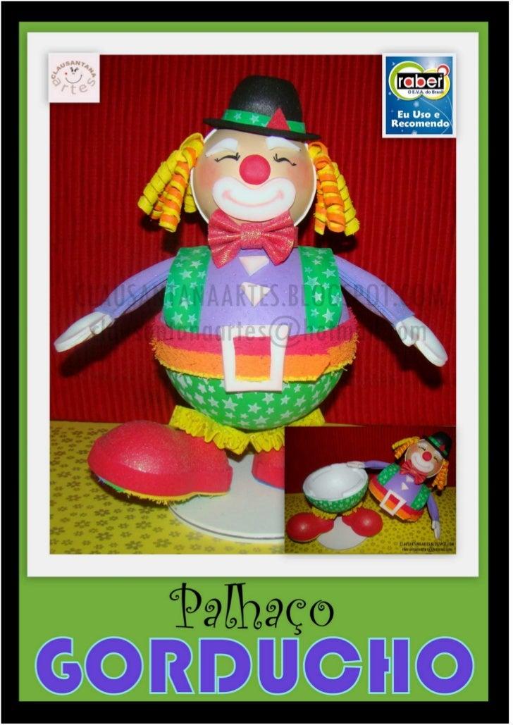 PAP - Palhaço Gorducho (By Clau Santana)