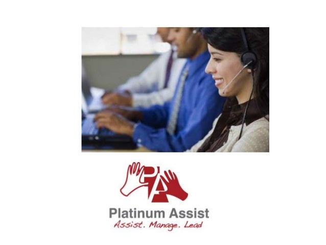 What is PA (Platinum Assist)? Platinum Assist is all about providingthe right assistance to individuals and         corpor...
