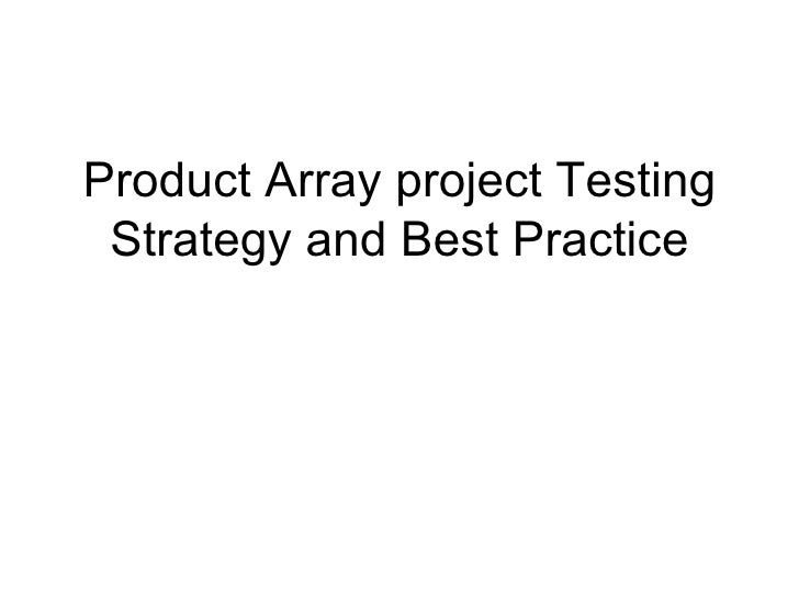 Product Array project Testing Strategy and Best Practice